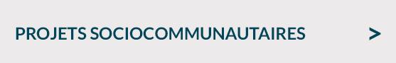 Projets socio communautaires